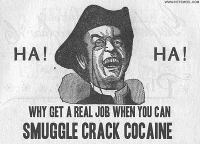 Economy-Why+get+a+real+job+when+you+can-Smuggle+Crack+Cocaine+